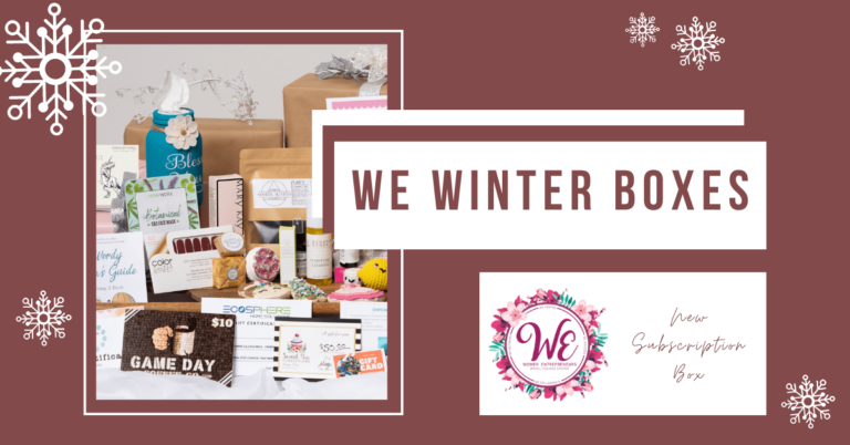WE's New Subscription Box: Women Owned & Locally Crafted